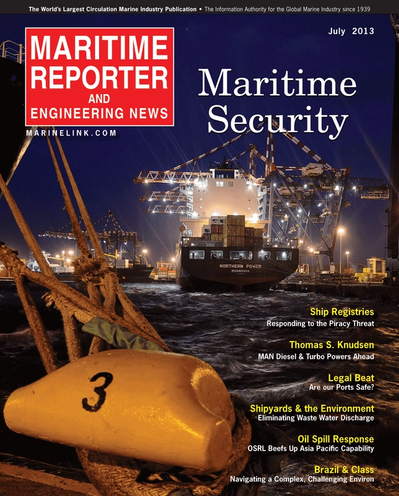 Cover of July 2013 issue of Maritime Reporter and Engineering News Magazine