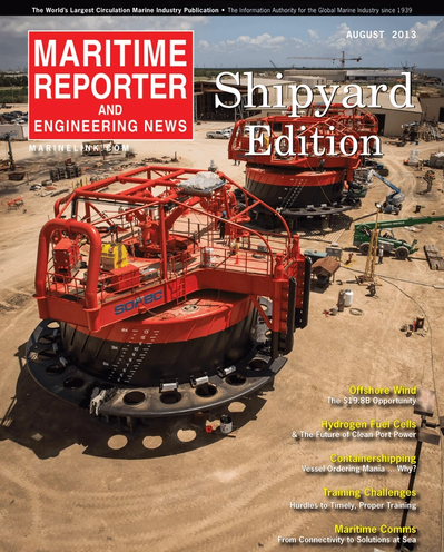 Cover of August 2013 issue of Maritime Reporter and Engineering News Magazine
