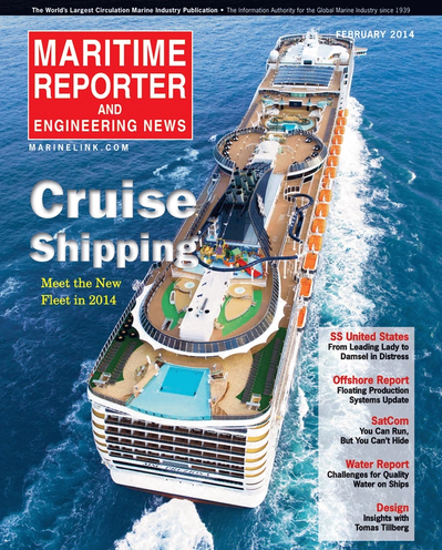 Cover of February 2014 issue of Maritime Reporter and Engineering News Magazine