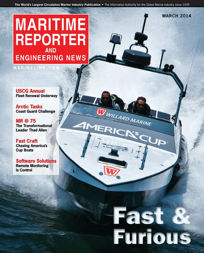 Cover of March 2014 issue of Maritime Reporter and Engineering News Magazine