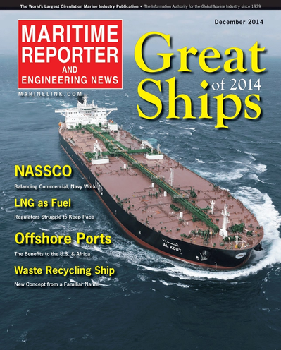 Cover of December 2014 issue of Maritime Reporter and Engineering News Magazine
