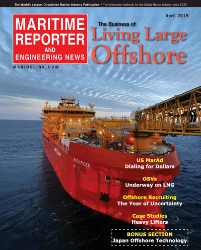 Cover of April 2015 issue of Maritime Reporter and Engineering News Magazine