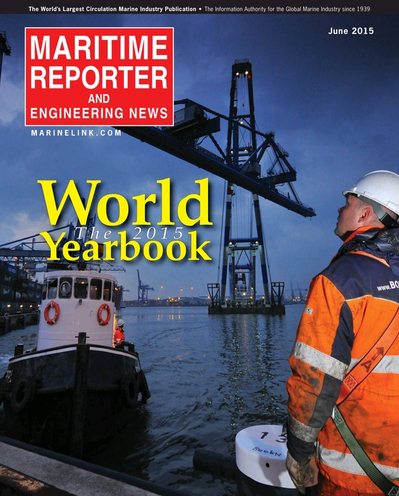 Cover of June 2015 issue of Maritime Reporter and Engineering News Magazine