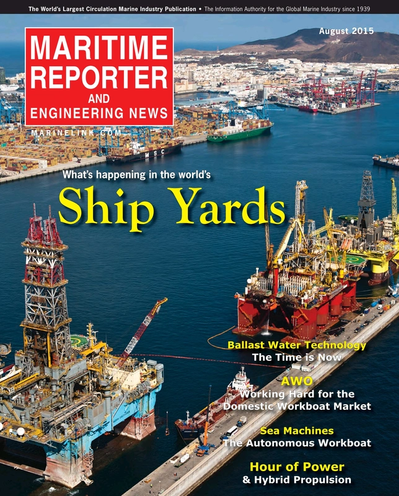 Cover of August 2015 issue of Maritime Reporter and Engineering News Magazine