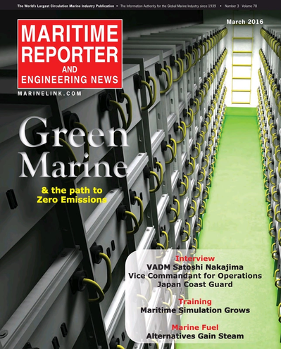 Cover of March 2016 issue of Maritime Reporter and Engineering News Magazine