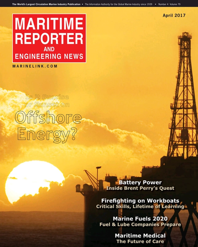 Cover of April 2017 issue of Maritime Reporter and Engineering News Magazine