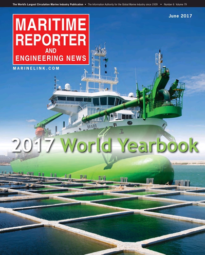 Cover of June 2017 issue of Maritime Reporter and Engineering News Magazine