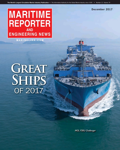Cover of December 2017 issue of Maritime Reporter and Engineering News Magazine