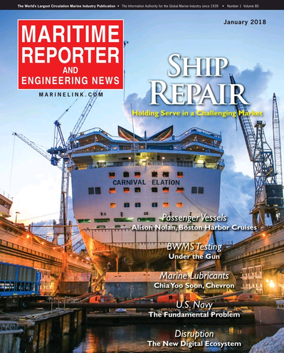 Cover of January 2018 issue of Maritime Reporter and Engineering News Magazine