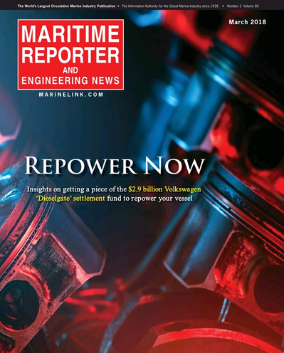 Cover of March 2018 issue of Maritime Reporter and Engineering News Magazine