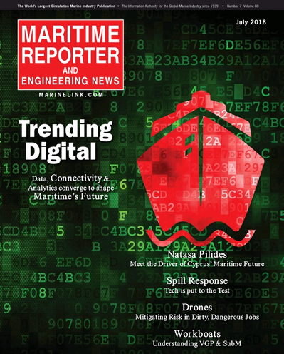 Cover of July 2018 issue of Maritime Reporter and Engineering News Magazine