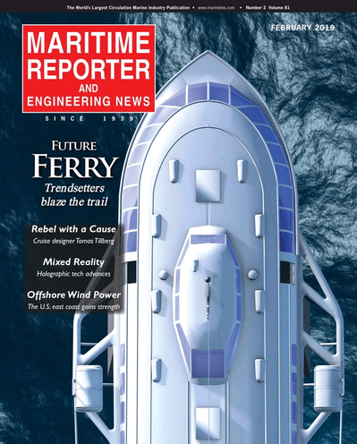 Cover of February 2019 issue of Maritime Reporter and Engineering News Magazine