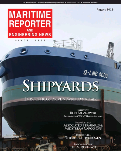 Cover of August 2019 issue of Maritime Reporter and Engineering News Magazine