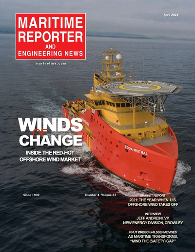 Cover of April 2021 issue of Maritime Reporter and Engineering News Magazine