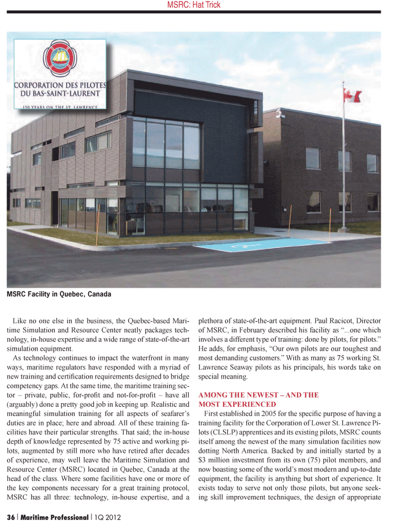 Maritime Logistics Professional Magazine, page 36,  Q1 2012 MSRC Facility