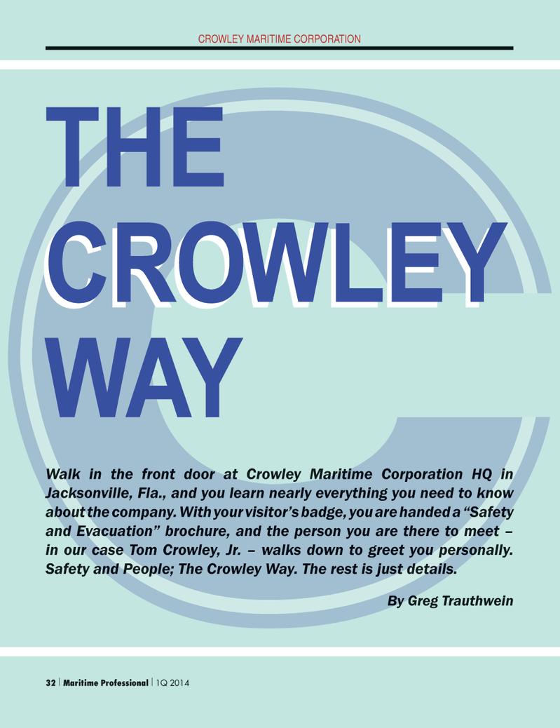 Maritime Logistics Professional Magazine, page 32,  Q1 2014 Crowley Maritime Corporation HQ