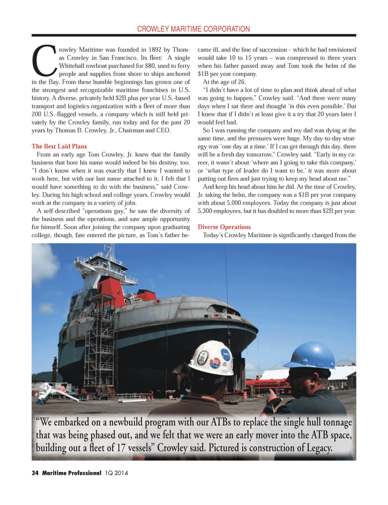 Maritime Logistics Professional Magazine, page 34,  Q1 2014 Tom Crowley , Jr.