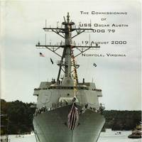 Commissioning Program for USS Oscar Austin (DDG-79) held at Bath Iron Works, Bath ME on August 19, 2000.