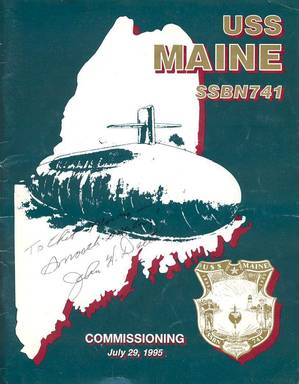 Maine (SSBN-741) Commissioning Program signed by the SECNAV. (Courtesy of Chester O. Morris)