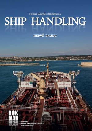 Ship Handling, ISBN 978-90-71500-27-5, price €69,50, - €50,00
