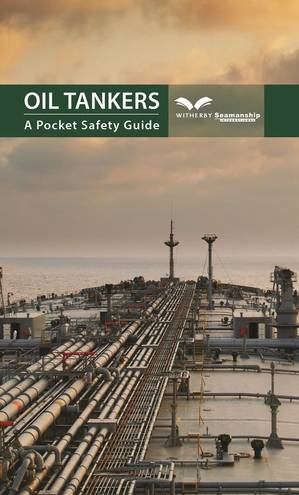 Oil Tankers – A Pocket Safety Guide (Image: Witherby Seamanship)