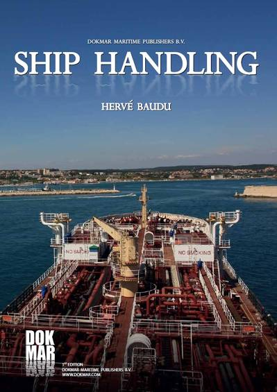 Ship Handling, ISBN 978-90-71500-27-5, price €69,50, - €50,00