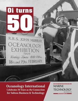 A Marine Technology Reporter publicou um suplemento para celebrar o 50º aniversário da Oceanology International. Foto: MTR