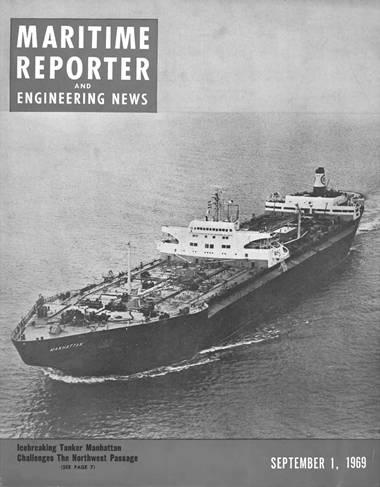 सितंबर 1 9 6 9 के समुद्री रिपोर्टर और इंजीनियरिंग न्यूज़ के कवर के कवर पर आइसब्रेकिंग टैंकर मैनहट्टन