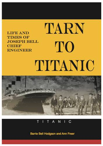 Tarn to Titanic by Barrie Bell Hodgson and Ann Freer